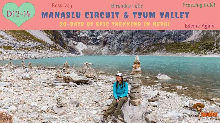 20 วัน เทรคกิ้ง Manaslu Circuit & Tsum Valley เนปาล จาก Namrung ไป Samagaon (Sama)