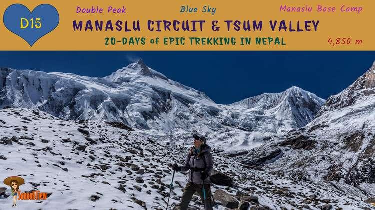 20 วัน เทรคกิ้ง Manaslu Circuit & Tsum Valley เนปาล จาก Samagaon (sama) ไฮกิ้งไป Manaslu Base Camp
